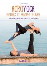 Acroyoga : Postures et principes de base