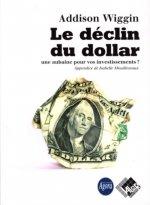 Le déclin du dollar