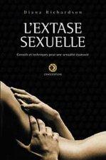 Extase sexuelle - Conseils et techniques