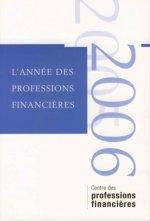 L'année des professions financières - 2005-2006