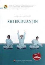 LE QIGONG POUR LA SANTE: SHI ER DUAN JIN (+ CD et +DVD, en Français)