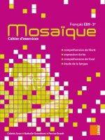 Mosaïque - Cahier d'exercices EB9