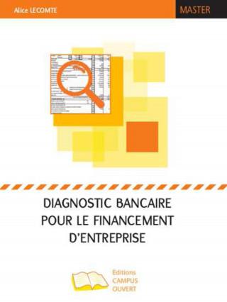 Diagnostic bancaire pour le financement d'entreprise