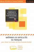 Maîtriser les difficultés du français pour réussir ses études de Droit-Economie-Gestion