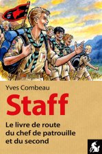 Staff, le livre de route du chef de patrouille et du second