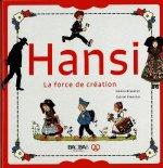 HANSI - LA FORCE DE CREATION