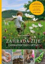 Zahrada žije - Zahradničíme s dětmi, 2. vydání