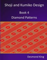 Shoji and Kumiko Design: Book 4 Diamond Patterns