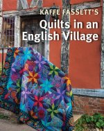 KAFFE FASSETT QUILT IN AN ENGLISH VILLAG