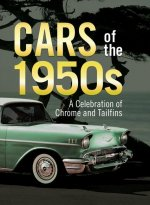 Cars of the 1950s: A Celebration of Chrome and Tailfins