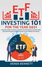 ETF Investing 101 for the Year 2021