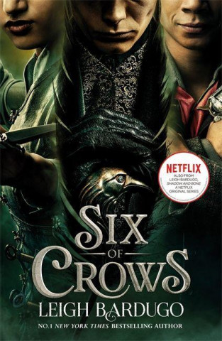 Six of Crows: TV tie-in edition