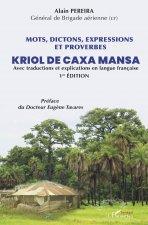 Mots, dictions, expressions et proverbes Kriol de Caxa Mansa