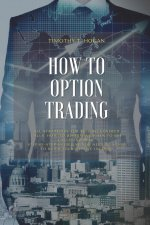 How to Option Trading