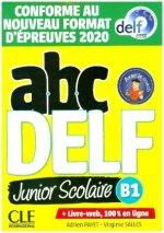 abc DELF junior scolaire B1. Nouvelle édition - Conforme au nouveau format d'épreuves 2020. Buch + Audio/Video-DVD-ROM + digital