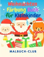 Weihnachten Farbung Buch fur Kleinkinder