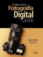 El libro de la fotografía digital. Más de 150 recetas, consejos y trucos para fo