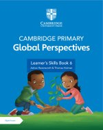 Cambridge Primary Global Perspectives Stage 6 Learner's Skills Book with Digital Access (1 Year)