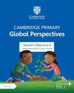 Cambridge Primary Global Perspectives Stage 6 Teacher's Resource with Digital Access