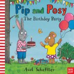 Pip and Posy: The Birthday Party