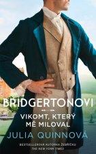 Bridgertonovi Vikomt, který mě miloval
