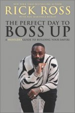 Perfect Day to Boss Up