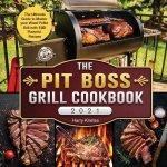 Pit Boss Grill Cookbook 2021