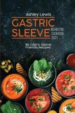 Gastric Sleeve Bariatric Cookbook 2021