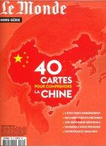 Le Monde HS n°75 - 40 cartes pour comprendre la Chine - Mars 2021