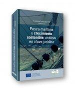 Pesca marítima y crecimiento sostenible. Análisis en clave jurídica
