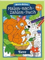 Mein dickes Malen-nach-Zahlen-Buch Tiere