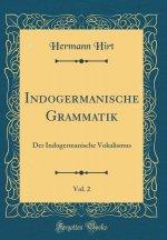 Indogermanische Grammatik, Vol. 2