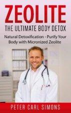 Zeolite - The Ultimate Body Detox