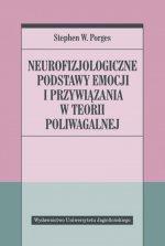 Neurofizjologiczne podstawy emocji i przywiązania w teorii poliwagalnej