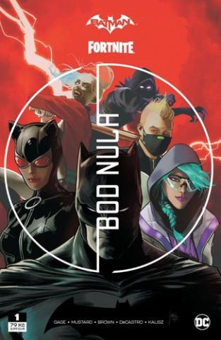 Batman/Fortnite Bod nula 1
