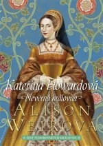 Kateřina Howardová Nevěrná královna