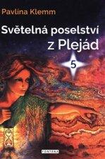 Světelná poselství z Plejád  5