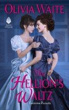 The Hellion's Waltz: Feminine Pursuits