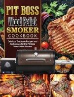 Pit Boss Wood Pellet Smoker Cookbook