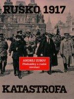 Rusko 1917. Katastrofa