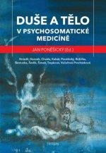 Duše a tělo v psychosomatické medicíně