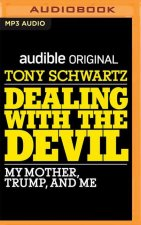 Dealing with the Devil: My Mother, Trump, and Me