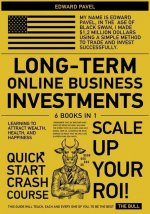 Long-Term Online Business Investments [6 in 1]
