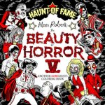 Beauty of Horror 5: Haunt of Fame Coloring Book