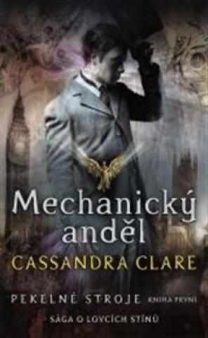 Mechanický anděl Pekelné stroje