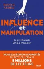 Influence et manipulation, 3e édition - La psychologie de la persuasion