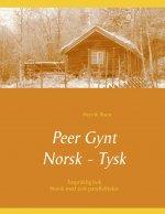 Peer Gynt - Tospraklig Norsk - Tysk