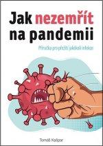 Jak nezemřít na pandemii