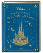 Disney: Das große goldene Buch der Gute-Nacht-Geschichten