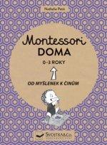 Montessori doma 0 - 3 roky